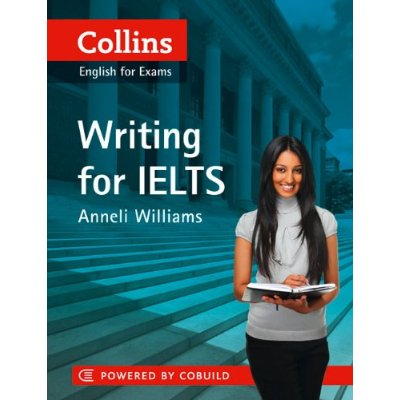 Writing for IELTS - Collins (IELTS)