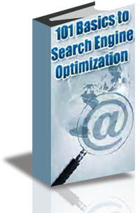 101 Basics to Search Engine Optimization