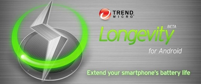 Give Your Android's Battery Life A Boost With Trend Micro's Longevity