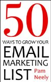 50 Ways To Grow Your Email Marketing List ebook for Kindly Edition