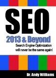 SEO 2013 & Beyond