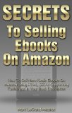 Secrets To Selling Ebooks On Amazon