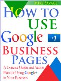 How to Use Google+ Business Pages