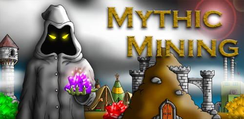 Mythic Mining 1
