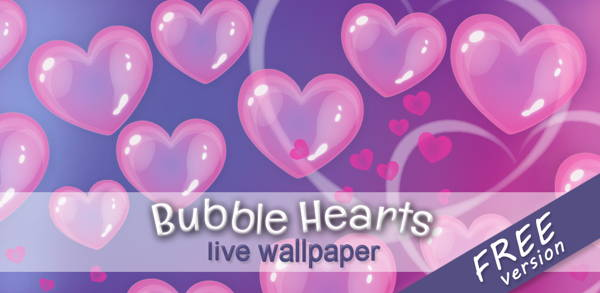 Bubble Hearts is FREE, Cute and Fun wallpaper for Android 3