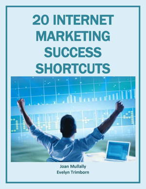 20 Internet Marketing Success Shortcuts (Marketing Matters) is the tested tips that will help you get successful in internet marketing