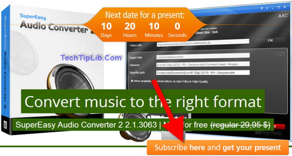 subscribe to get FREE SuperEasy Audio Converter 2