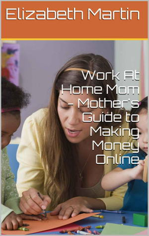 Work At Home Mom is a complete guide for making money online by mothers who love to spend more time with their family.