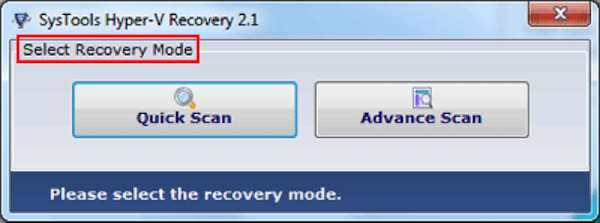 Hyper-V recovery software scan mode