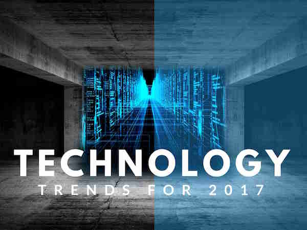 7 big tech trends to watch in 2017 - Techtiplib.com